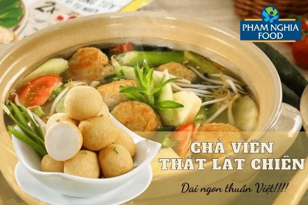Chả viên từ lâu đã trở thành một phần không thể thiếu trong những món ăn thuần Việt!