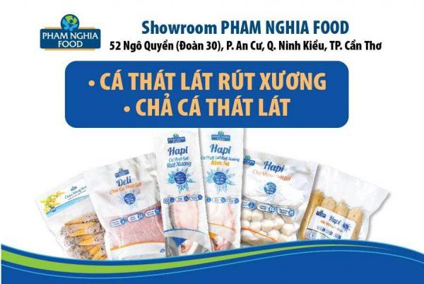 Showroom PHAM NGHIA FOOD trưng bày và kinh doanh đầy đủ tất cả các sản phẩm đến từ chả cá thát lát - Đặc sản Cần Thơ