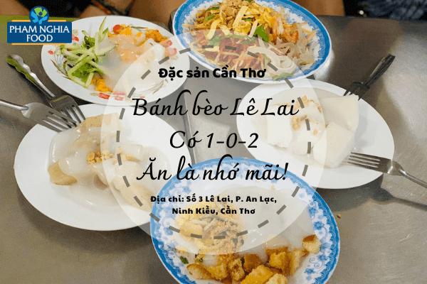 Bánh bèo Lê Lai - Món ngon Cần Thơ nổi tiếng bao thế hệ!