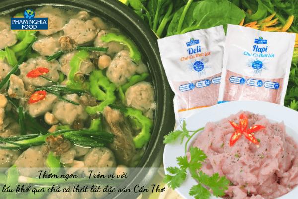 Chả cá thát lát PHAM NGHIA FOOD dai ngon, tiện lợi và dinh dưỡng!