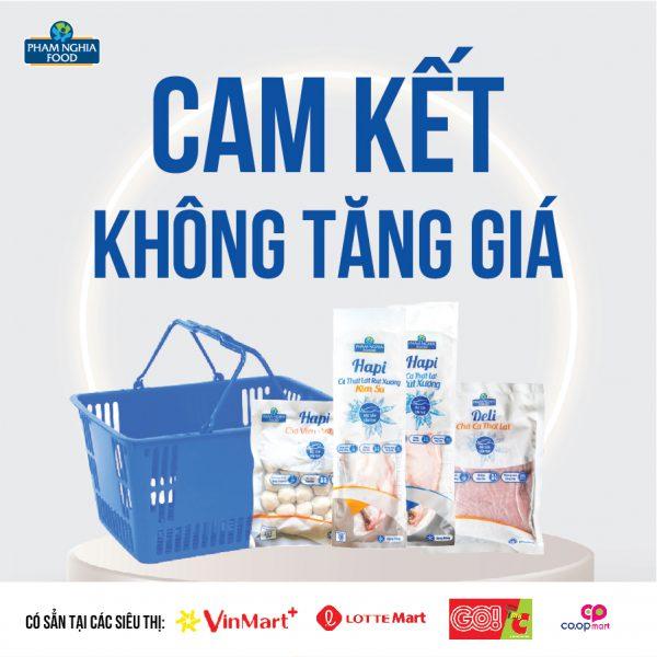 PHAM NGHIA FOOD cam kết không tăng giá tại các chuỗi siêu thị, của hàng tiện lợi trong toàn Thành Phố