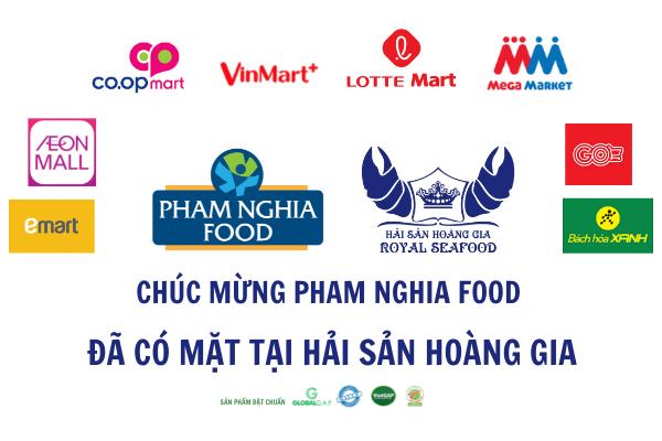 PHAM NGHIA FOOD chính thức trở thành đối tác với Hải Sản Hoàng Gia