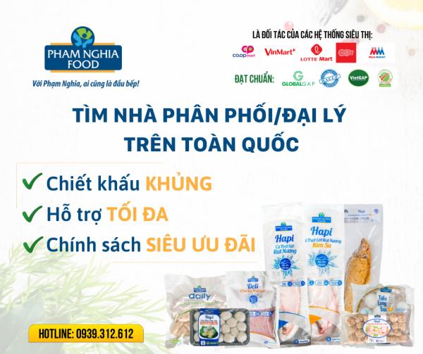 PHAM NGHIA FOOD tìm nhà phân phối thực phẩm trên toàn quốc!